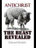 Antichrist: The Beast Revealed