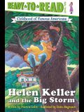 Helen Keller and the Big Storm: Ready-To-Read Level 2