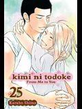 Kimi Ni Todoke: From Me to You, Vol. 25, 25