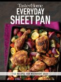 Taste of Home Everyday Sheet Pan: 100 Recipes for Weeknight Ease