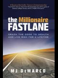 The Millionaire Fastlane: Crack the Code to Wealth and Live Rich for a Lifetime]
