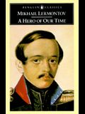 A Hero of Our Time (Classics)