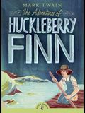 The Adventures of Huckleberry Finn (Puffin Classics)