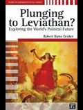 Plunging to Leviathan?: Exploring the World's Political Future