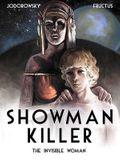 Showman Killer, Volume 3: The Invisible Woman