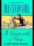 A Groom with a View (Jane Jeffry Mysteries, No. 11)