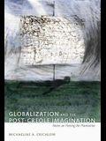 Globalization and the Post-Creole Imagination: Notes on Fleeing the Plantation