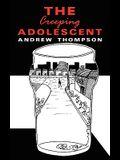The Creeping Adolescent