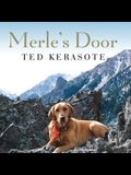 Merle's Door Lib/E: Lessons from a Freethinking Dog