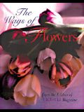 The Ways of Flowers