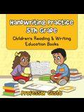 Handwriting Practice 5Th: Children's Reading & Writing Education Books