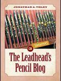 The Leadhead's Pencil Blog: Volume 3