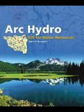 Arc Hydro: GIS for Water Resources [With CDROM]