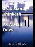 As a Man Thinketh & As A Man Does