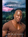 Convincing Derrick