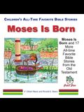 Moses Is Born