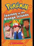 Journey to the Orange Islands (Pokémon Classic Chapter Book)