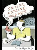 Suicide Hotline Hold Music