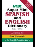 Vox Super-Mini Spanish and English Dictionary (VOX Dictionary Series)