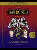 The Sawbones Book: The Hilarious, Horrifying Road to Modern Medicine: Paperback Revised and Updated for 2020 NY Times Best Seller Medicine and Science