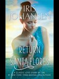 Return to Santa Flores: A Classic Love Story