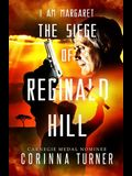 The Siege of Reginald Hill