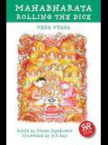 Mahabharata. Volume 2: Rolling the Dice