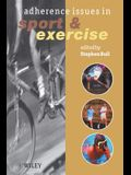 Adherence Issues in Sport Exercise