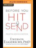 Before You Hit Send: Preventing Headache and Heartache