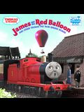 James and the Red Balloon: And Other Thomas the Tank Engine Stories