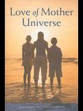 Love of Mother Universe