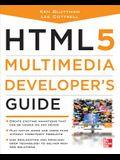 Html5 Multimedia Developer's Guide