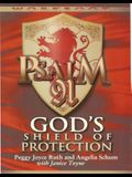 Psalm 91 Workbook: God's Shield of Protection (Study Guide)