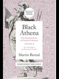 Black Athena: The Afroasiatic Roots of Classical Civilization Volume II: The Archaeological and Documentary Evidence
