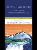 Home Ground: A Guide to the American Landscape