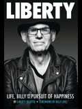 Liberty: Life, Billy and the Pursuit of Happiness: By Liberty Devitto, Foreword by Billy Joel