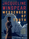 Messenger of Truth: A Maisie Dobbs Novel