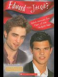 Edward or Jacob?: Quick Quizzes for Fans of the Twilight Saga