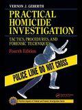Practical Homicide Investigation, Fourth Edition (Volume 2)