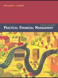 Practical Financial Management [With Thomson One Business School Edition Serial Number]
