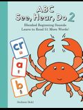 ABC See, Hear, Do Level 3: Learn to Read Blended Beginning Sounds