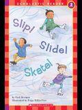 Slip! Slide! Skate! (Level 2)