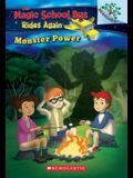 Monster Power: Exploring Renewable Energy: A Branches Book (the Magic School Bus Rides Again), 2: Exploring Renewable Energy