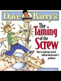 The Taming of the Screw: How to Sidestep Several Million Homeowners' Problems
