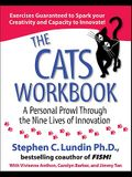 The Cats Workbook: A Personal Prowl Through the Nine Lives of Innovation
