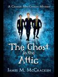 The Ghost in the Attic