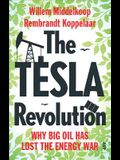 The Tesla Revolution: Why Big Oil Has Lost the Energy War