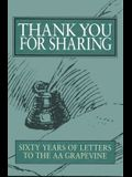 Thank You for Sharing: Sixty Years of Letters to AA Grapevine