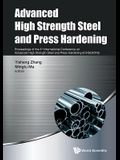 Advanced High Strength Steel and Press Hardening: Proceedings of the 3rd International Conference on Advanced High Strength Steel and Press Hardening