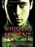 Whispers of the Serpent: A Gripping Supernatural Thriller